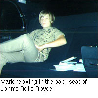 Mark relaxing in the back seat of John's Rolls Royce.